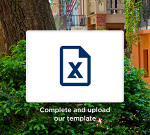 Complete and upload our template